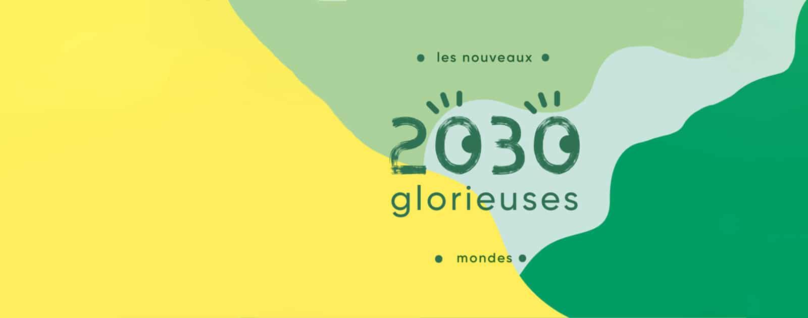 2030 glorieuses, le podcast de Julien Vidal