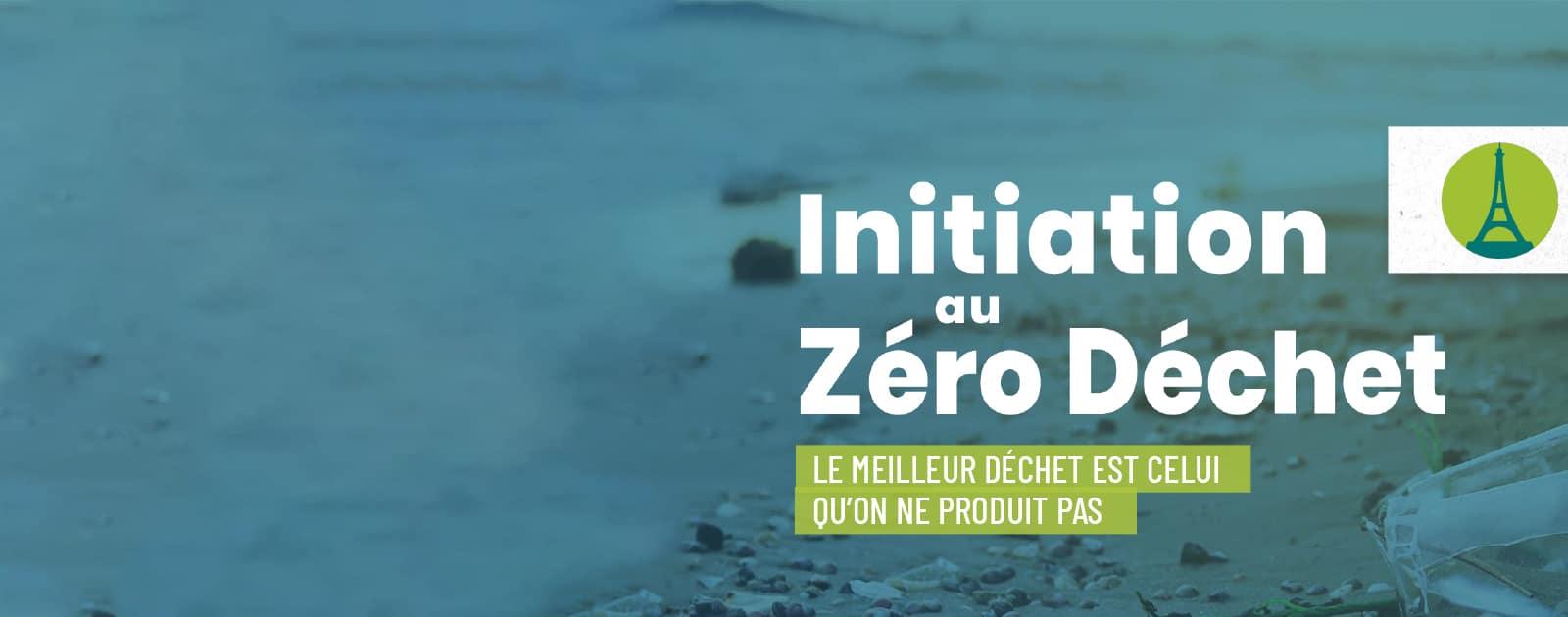 Initiation au Zero Déchet