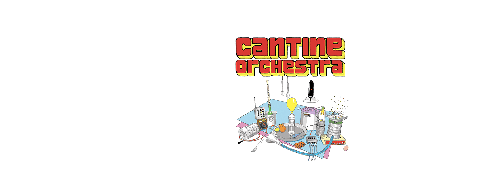 Cantine Orchestra